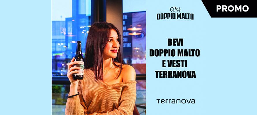 Vesti Terranova, mangia e bevi Doppio Malto!